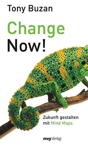 Change now! Zukunft gestalten mit Mind-Maps (MVG Verlag bei Redline)