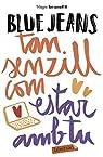 Tan senzill com estar amb tu: Sèrie Tan senzill 3 par Jeans