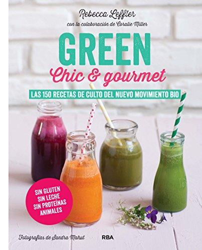 GREEN Chic & Gourmet GASTRONOMÍA Y COCINA