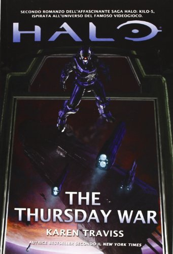 Halo. The thursday war. Kilo-Five trilogy: 2