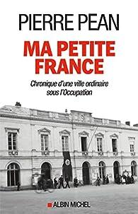 Ma petite France par Pierre Péan