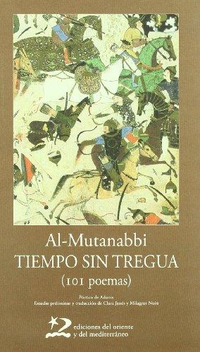 Tiempo sin tregua: 101 poemas (Poesía del Oriente y del Mediterráneo)