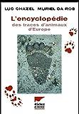 L'Encyclopédie des traces d'animaux d'Europe