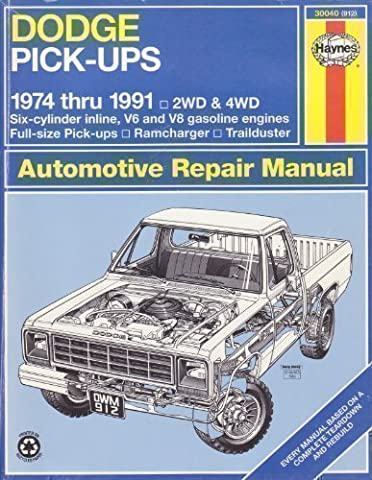 Dodge Pick-ups 1974-91 Automotive Repair Manual (Haynes Automotive Repair Manuals)