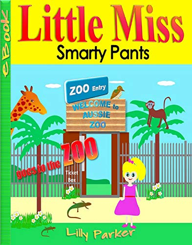 LITTLE MISS SMARTY PANTS: Goes to the ZOO (English Edition)