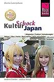 Reise Know-How KulturSchock Japan: Alltagskultur, Traditionen, Verhaltensregeln, .. -