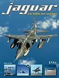 Jaguar - Le félin en action