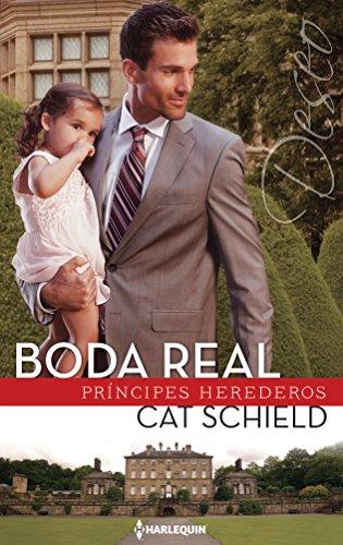 Boda Real: (royal Wedding) (Harlequin Deseo)