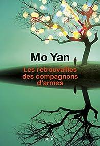 Les retrouvailles des compagnons d'armes par Mo Yan