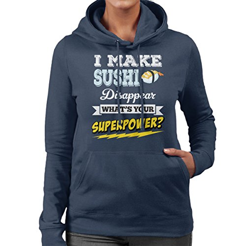 I Make Sushi Disappear Whats Your Superpower Women's Hooded Sweatshirt Navy blue