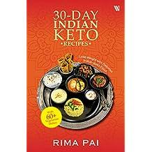 30 Day Indian Keto Recipe Book Pai, Rima