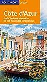 POLYGLOTT on tour Reiseführer Côte d?Azur: Mit großer Faltkarte und 80 Stickern - Björn Stüben