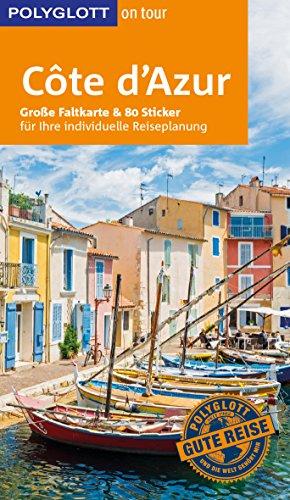 POLYGLOTT on tour Reiseführer Côte d\'Azur: Mit großer Faltkarte und 80 Stickern