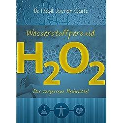 Wasserstoffperoxid: Das vergessene Heilmittel
