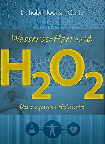 Wasserstoffperoxid: Das vergessene Heilmittel - Glas Hausapotheke