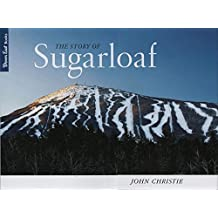 The Story of Sugarloaf