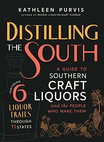Distilling the South: A Guide to Southern Craft Liquors and the People Who Make Them (English Edition) Flask Pots