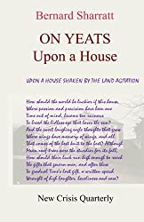 On Yeats : Upon A House