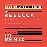 Pupkulies & Rebecca in Remix [Import allemand]