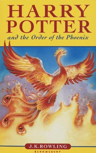 Harry Potter and the Order of the Phoenix by J. K. Rowling. (2004-08-01)