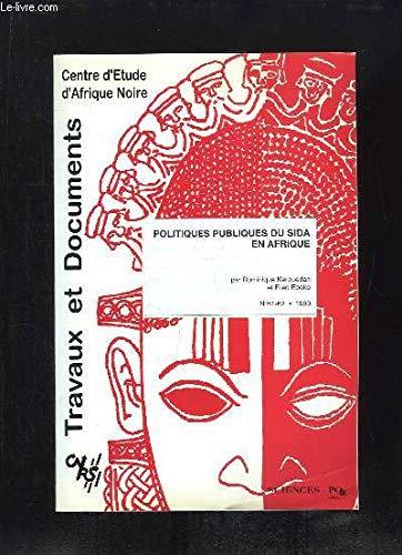Politiques publiques du Sida en Afrique (Travaux et documents) par Dominique Kérouedan, Fred Eboko (Broché)