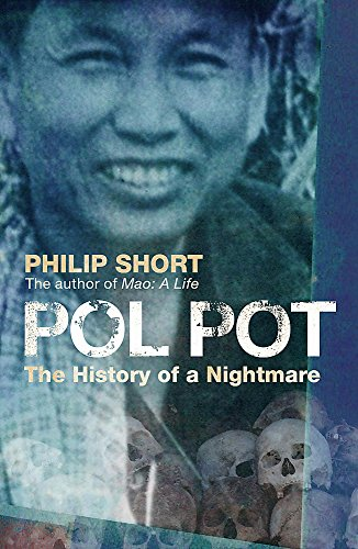 Pol Pot: The History of a Nightmare por Philip Short