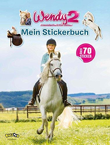 Wendy 2 - Freundschaft für immer: Stickerbuch