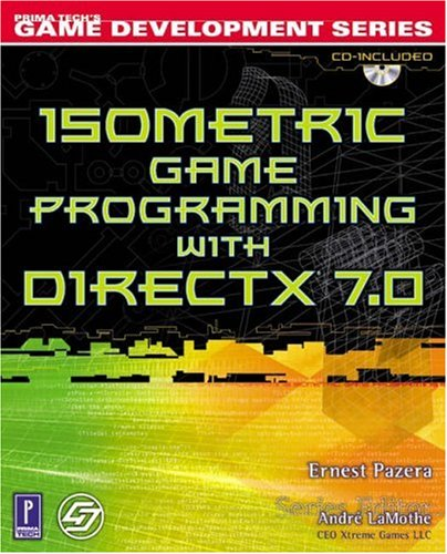 Isometric Game Programming with DirectX 7.0, w. CD-ROM (Premier Press Game Development (Software))