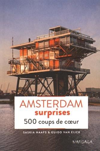 Amsterdam surprises - 500 coups de coeur