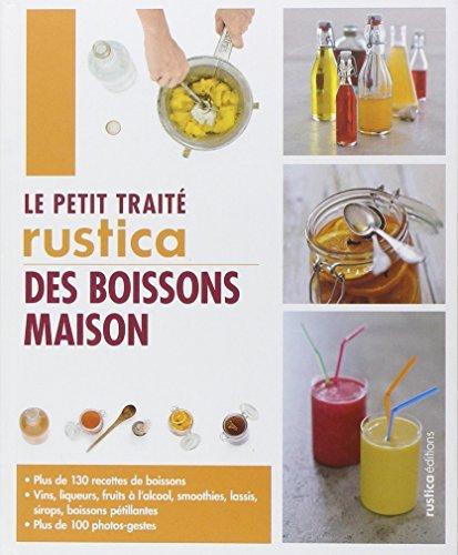 Le petit trait?? Rustica des boissons maison by Agla?? Blin (2013-02-06)