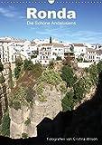 Ronda, die Schöne Andalusiens (Wandkalender 2019 DIN A3 hoch): Anspruchsvolle Fotografien von Cristina Wilson aus eine der schönsten Städte Andalusiens. (Monatskalender, 14 Seiten ) (CALVENDO Orte)