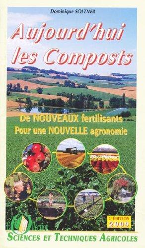 Aujourd'hui les composts - Pack de quatre dépliants De nouveau fertilisants pour une nouvelle agronomie