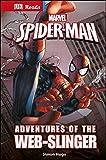 Marvel Spider-Man Adventures of the Web-Slinger (DK Reads Reading Alone)