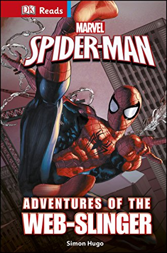 Marvel Spider-Man Adventures of the Web-Slinger (DK Reads Reading Alone)