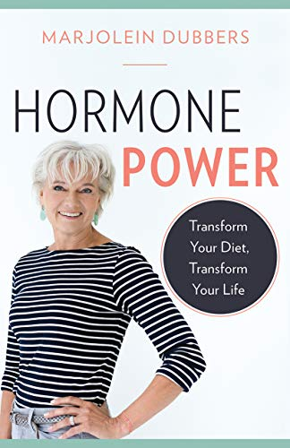 Hormone Power: Transform Your Diet, Transform Your Life (English Edition)