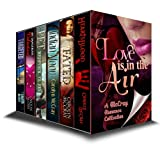 Love is in the Air: A 4 Novel + 3 Short Story Collection for Realistic Lovers (A McCray Romance Collection)