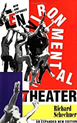 Environmental Theater (Applause Acting Series) by Richard Schechner (2000-05-01)
