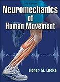 Die besten Human Kinetics Anatomie und Physiologie Bücher - Neuromechanics of Human Movement Bewertungen