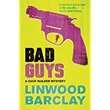 Bad Guys: A Zack Walker Mystery #2 (English Edition)