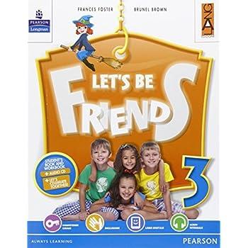 Let's Be Friends. Per La Scuola Elementare. Con Espansione Online: 3