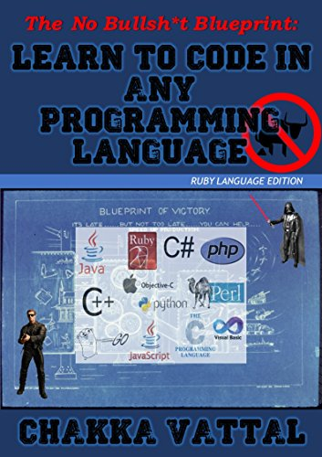 The no bullshit blueprint learn to code in any programming the no bullshit blueprint learn to code in any programming language a complete beginners malvernweather Images