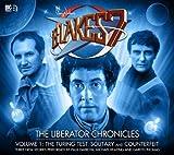 The Liberator Chronicles: Volume 1 (Blake's 7)