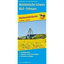 Holsteinische Schweiz, Kiel - Fehmarn: Radwanderkarte mit Ausflugszielen, Einkehr- & Freizeittipps, wetterfest, reissfest, abwischbar, GPS-genau. 1:100000 (Radkarte / RK)