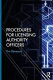 Procedures for Licensing Authority Officers by Tim Deveaux (2015-12-08)