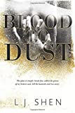 Blood to Dust by L.J. Shen (2016-07-17)