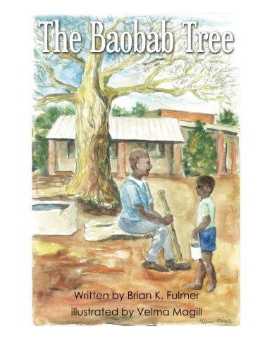 The Baobab Tree by Brian Fulmer (2015-12-10)