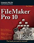 FileMaker Pro 10 Bible by Ray Cologon...
