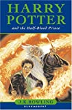 By J. K. Rowling Harry Potter and the Half-blood...
