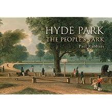 Hyde Park: The People's Park
