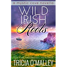 Wild Irish Roots: Prequel to the Mystic Cove Series (English Edition)